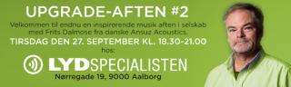 UPGRADE-AFTEN#2 - Med Frits Dalmose fra Ansuz Acoustics